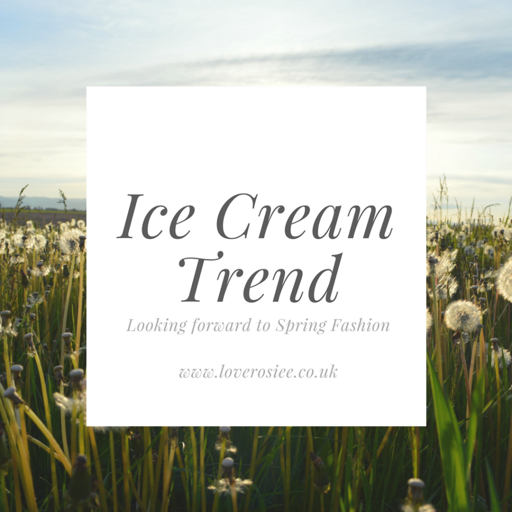 S/S Picks – Ice Cream Fashion