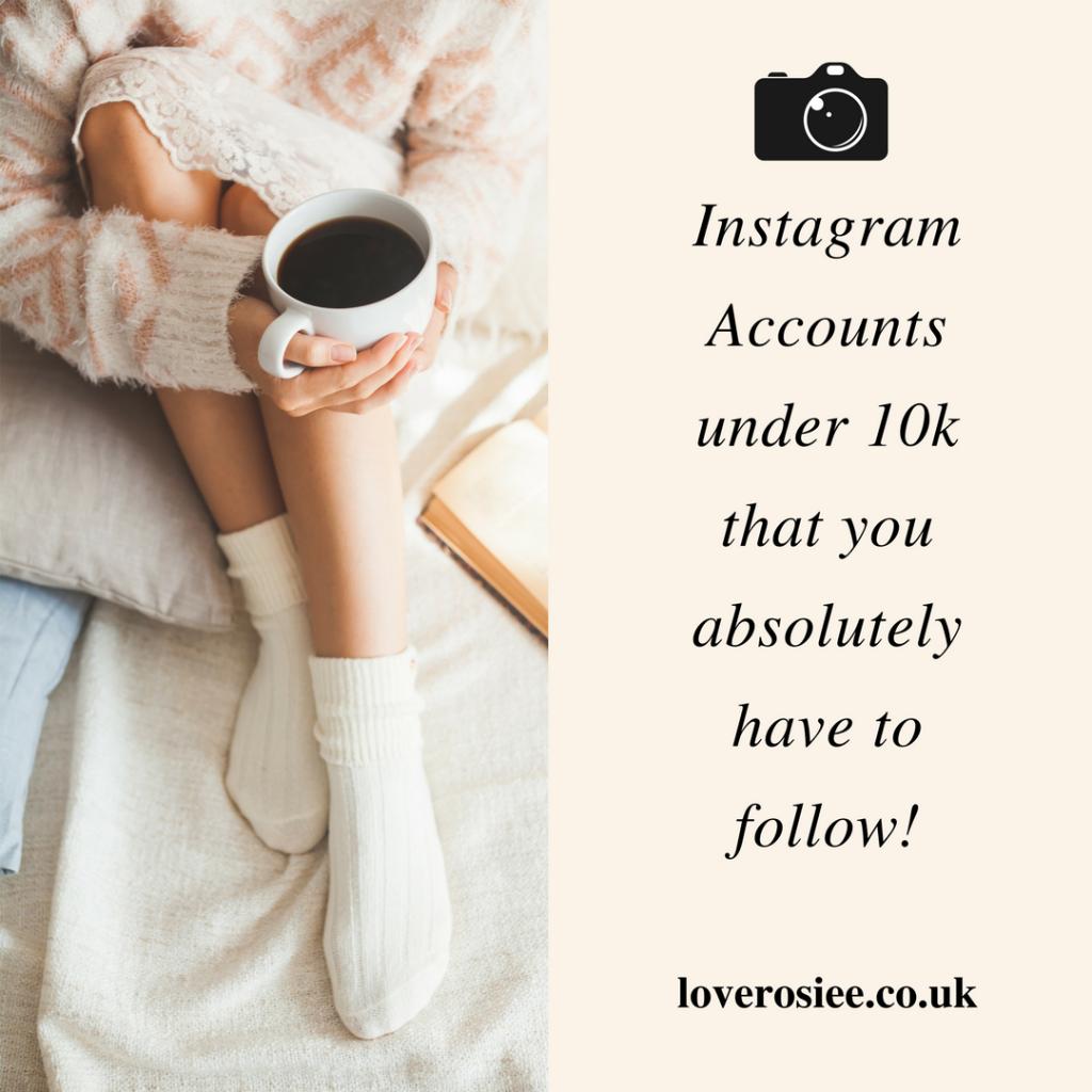 Instagram Accounts under 10K