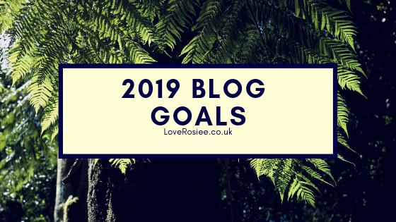 2019 Blog Goals